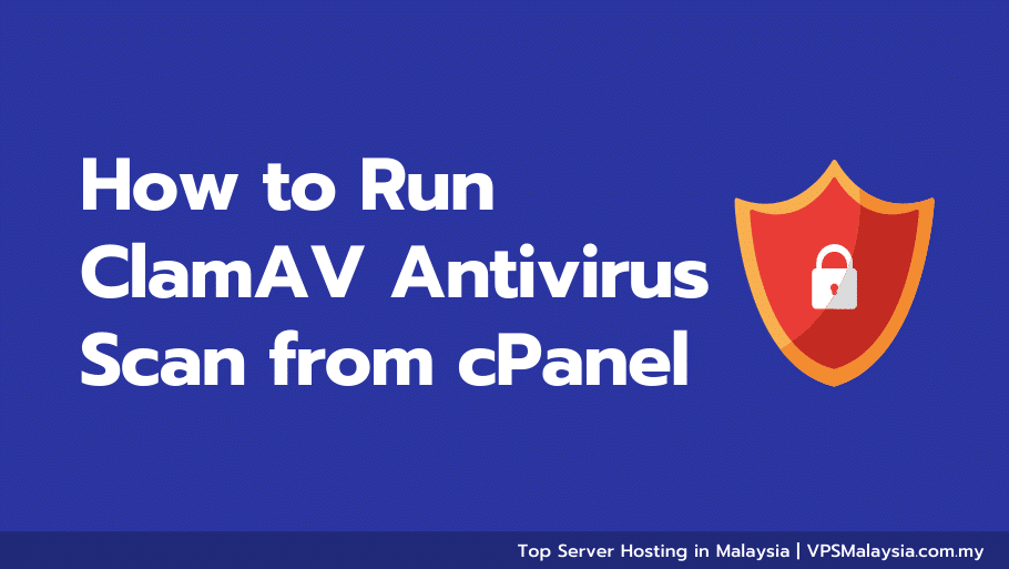 Feature image of how to run clamav antivirus scan from cpanel