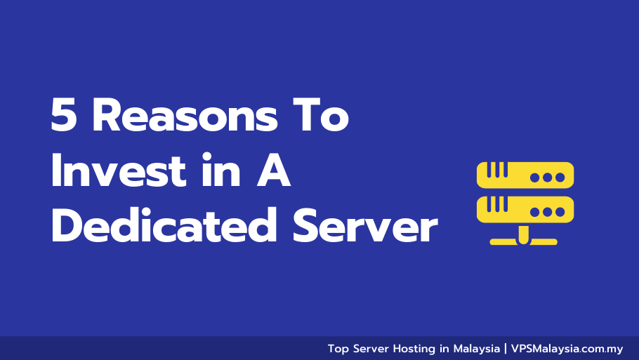 Feature image of 5 reasons to invest in a dedicated server