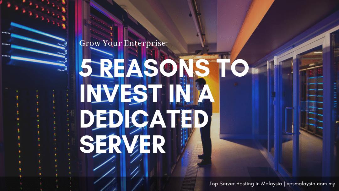 5 Reasons Enterprises Should Get A Dedicated Server